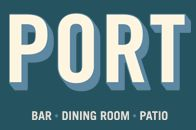 PORT Bar ~ Dining Room ~ Patio